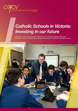 Catholic schools in Victoria: Investing in our future